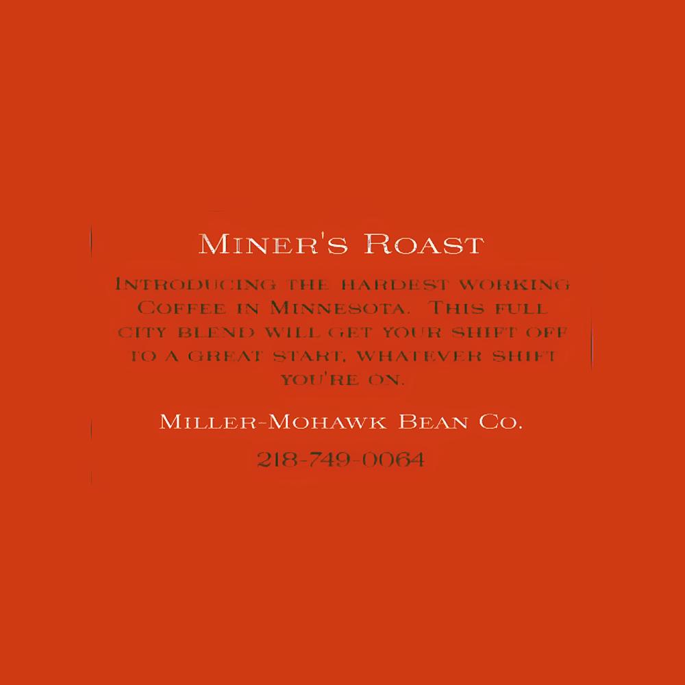 Miners Roast Label